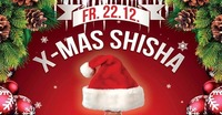 X-Mas Shisha@Kino-Stadl
