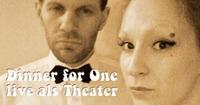Dinner for One - Live als Theaterstück@academy Cafe-Bar