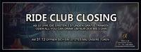 Ride Club Closing@Ride Club