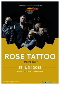 Rose Tattoo + Special Guest / 7. Kultursommer-Festival@Conrad Sohm