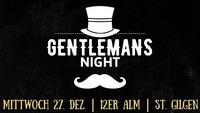 Gentlemens Night@12er Alm Bar