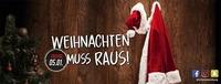 Weihnachten muss raus im Empire Salzburg@Empire Club