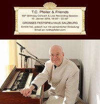 Prof. T.C. Pfeiler - 60th Birthday Concert & Recording Session