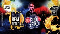 MultiBeatamin mit Pro Zeiko@Empire St. Martin