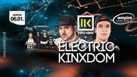 Electric Kinxdom@Empire St. Martin