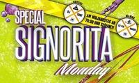 Special Signorita Monday@Rossini