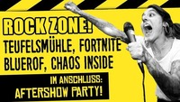 ROCK ZONE: Teufelsmühle, Fortnite, Bluerof, Chaos Inside@Viper Room