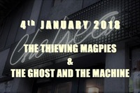 The Thieving Magpies & The Ghost And The Machine at Chelsea@Chelsea Musicplace