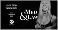 Med & Law - Sa 06.01.2018 - Chaya Fuera@Chaya Fuera