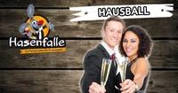 Hasenfalle Hausball@Hasenfalle