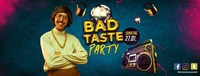 Bad Taste Party im Empire Neustadt@Empire Club