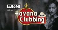 Havana Clubbing@Rossini