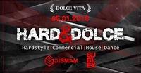 HARD & DOLCE vol. 2@Dolce Vita