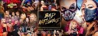 Black Vibes Presents Bad Influence l Farock, Dean & Rino Aqua@Excalibur