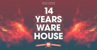 14 Jahre WAREHOUSE | Part 2 //// Free Entry@Warehouse