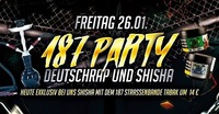 187 Party - Deutschrap & Shisha