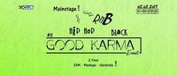 Good Karma - Hip Hop & RnB Edition !@K-Shake