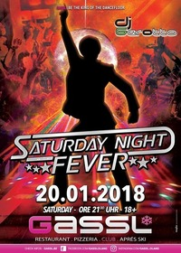 Saturday Night Fever@Gassl