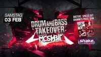 Drum and Bass Takeover - hosted by Moshbit Records