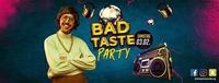 Bad Taste Party im Empire Salzburg@Empire Club