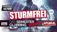 Sturmfrei - das Semesterclubbing - powered by UHS Perg@Shake