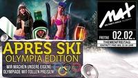 Themenfreitag ▲▼ Apres Ski Party Olympia Edition ▲▼@MAX Disco