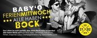 Baby O Ferien-Mittwoch & Alle Haben Bock@Baby'O