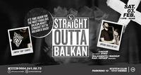 Straight Outta Balkan x Saturday Special x 03/02/18