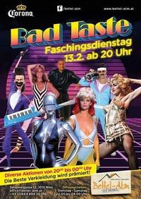 Bad Taste - Fasching in der Bettel-Alm Johannesgasse@Bettelalm