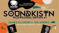 Soundkistn Wildwechsel Edition #1 w/James Illusion & Solandro@Wildwechsel