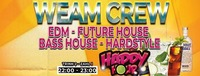 Weam Crew /w Happy Hour