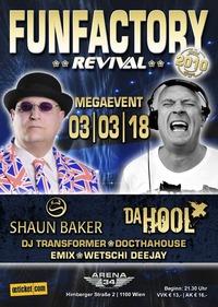 FUNFACTORY REVIVAL | Megaevent - Shaun Baker & Da Hool