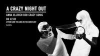 Donnerstag Nacht w Crazy Sonic b2b Anna Ullrich@SASS