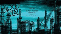 Bloodbeat feat. Black Fjords + Robotra@B72