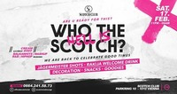 Who the hell is Scotch? x 17/02/18