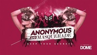 Anonymous and Masquerade Night@Praterdome