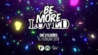 Be MORE Loved | 3 Floors@Volksgarten Wien