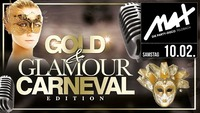 ▲▼ Gold & Glamour - Carneval Edition ▲▼@MAX Disco