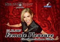Southbeat presents Female Pleasure@Kunsthaus Sudhaus Villach