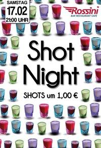 Shot Night@Rossini