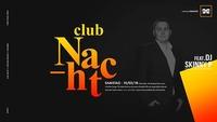 Club Nacht ft. DJ SkinnyP@Orange