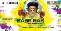 1. Base-Bar am Faschingssamstag!@BASE