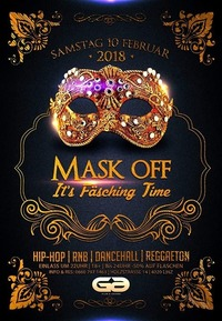 Mask Off - It's Fäsching Time@Club G6