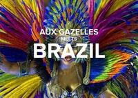 Aux Gazelles meets Brazil@Aux Gazelles