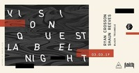 FAITH | Visionquest Labelnight feat. Ryan Crosson & Shaun Reeves@Pratersauna