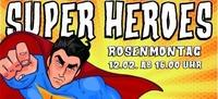 Super Heroes - DIE Faschingsparty am Rosenmontag@Hannes Alm & K1 Club Königsleiten