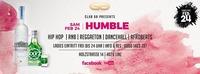Be Humble - Sit Down 24.02@Club G6