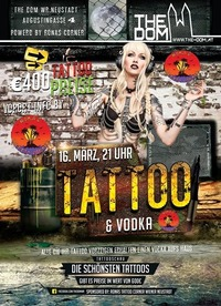 Tattoo & Vodka by Ronas Tattoo Corner // 16.3. // The Dom@The Dom