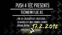 Push 4 TeC presents: Techno im Fluc #2@Fluc / Fluc Wanne