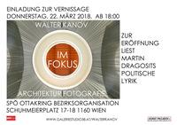 Walter KANOV - Fotokunst IM FOKUS @SPÖ Ottakring Bezirksorganisation